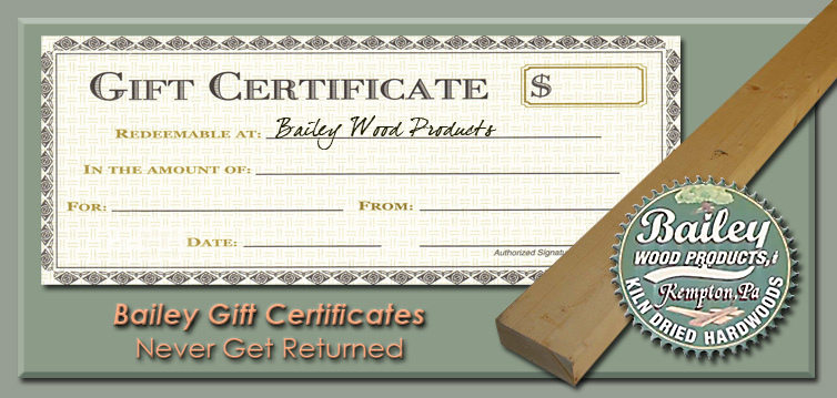 Bailey Wood Products Gift Certificates